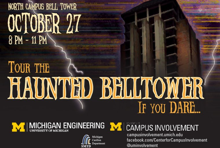 Haunted Bell Tower Tour on North Campus from 8p-11 on Monday, October 27th