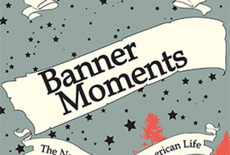 Banner Moments Exhibit
