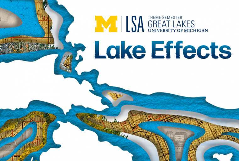 U-M LSA Great Lakes Theme Semester, Lake Effects, with topographical map of Michigan