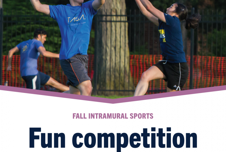 Fall Intramural Sports Fun competition with friends!