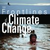 Exhibition Poster: The Frontlines of Climate Change