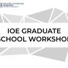 U-M IOE Graduate School Workshop text and decorative graphic