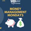 Money Management Monday Flyer