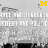 Race and Gender in Protest and Politics
