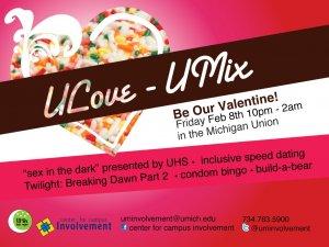 U Love UMix: Friday February 8, Michigan Union, 10pm