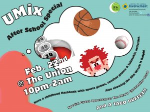UMix After School Special: Friday February 22, 10pm at the Michigan Union