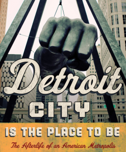"Portion of the book cover from ""Detroit City Is the Place to Be"""