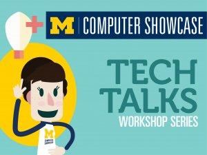 Tech Talks Workshop Series