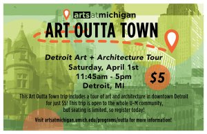 Art Outta Town: Detroit Art + Architecture Poster