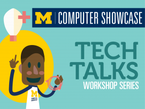 Computer Showcase Tech Talk