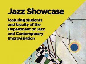 Department of Jazz & Contemporary Improvisation Showcase Concert