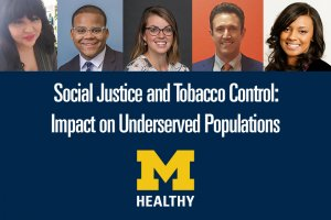 Social Justice and Tobacco Control: Impact on Underserved Populations Panel Discussion