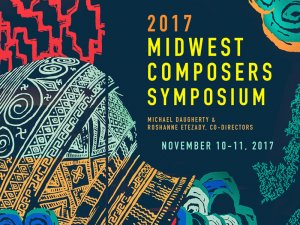 2017 Midwest Composers Symposium Concerts