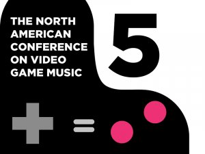 The North American Conference on Video Game Music