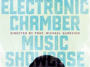Electronic Chamber Music Showcase