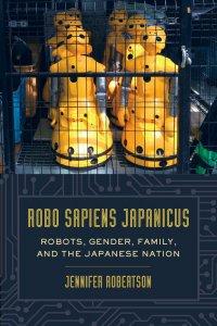 """book cover """"robo sapiens japanicus"""""""