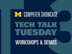 Computer Showcase Tech Talk Tuesda