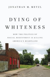 "book cover ""Dying of Whiteness"""