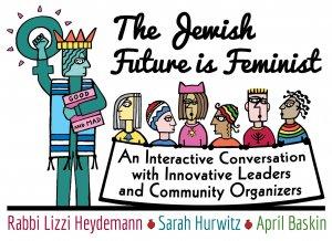 The Jewish Future is Feminist
