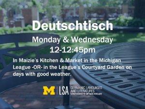 Deutschtisch Mondays and Wednesdays 12-12:45