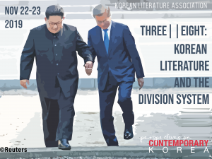 Perspectives on Contemporary Korea 2019 | Three || Eight: Korean Literature and the Division System
