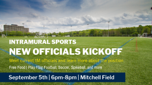 New Officials Kickoff, September 5th 6-8pm, Mitchell Field