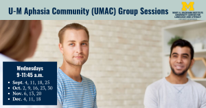U-M Aphasia Community Meeting Details