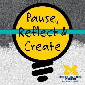 Pause, Reflect & Create