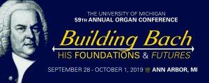 59th University of Michigan Organ Conference