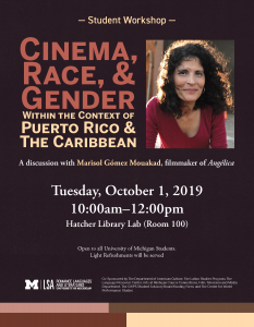 Cinema, Race, & Gender Within the Context of Puerto Rico & The Caribbean
