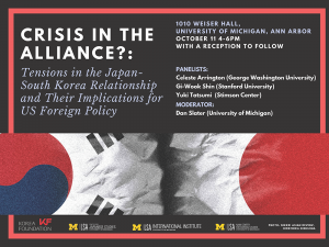 Crisis in the Alliance? Tension in the Japan-South Korea Relationship and Implications for US Foreign Policy