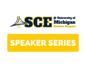 ASCE Speaker Series
