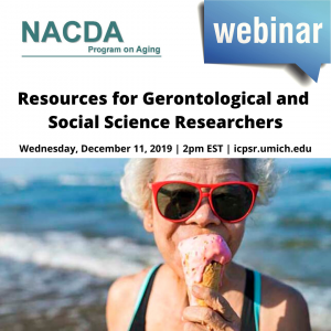 Webinar announcement for Resources for Gerontological and Social Science Researchers from ICPSR featuring a woman eating ice cream at the beach