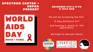 """The Spectrum Center, """"snaffa,"""" and Unified present a World AIDS Day movie & panel event. The graphic is primarily red and features the red ribbon used to represent AIDS awareness."""