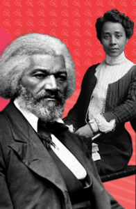 Frederick Douglass & Anna Julia Cooper
