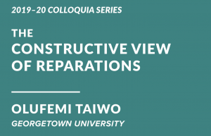 Olufemi Taiwo - The Constructive View of Reparations