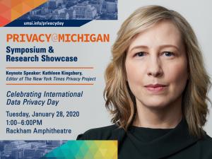 Privacy@Michigan Symposium - Keynote Speaker: Kathleen Kingsbury