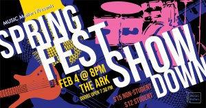 Music Matters presents: SpringFest Showdown at The Ark
