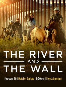 The River and The Wall Documentary Film