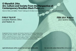 """Black Art, Politics and Visibility: """"Printed"""" Challenges for the Black Community in Brazil and the US in Times of Totalitarianism"""