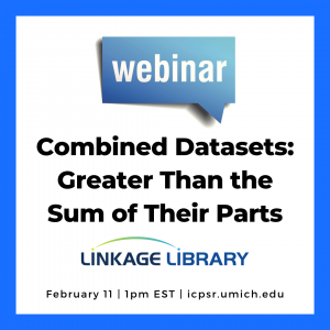 Announcement for Combined Datasets webinar February 2020