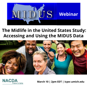 Webinar announcement for MIDUS data presentation March 2020
