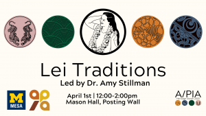 A/PIA Heritage Month Calendar: Lei Traditions
