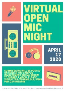 Image with microphone, boombox, headphones, and cassette tape with the words: VIRTUAL OPEN MIC, April 17, 2020; Submissions will be posted on Center for Campus Involvement Social Media!