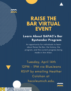 Raise the Bar Virtual Event. April 14th 12-1pm. Email hscol@umich.edu for link to join.
