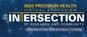 2020 Precision Health Virtual Symposium