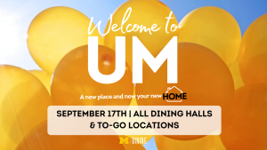 Welcome to UM happening September 17th