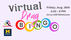 Virtual Drag Bingo, presented by the Spectrum Center and the Heads Over Heels drag troupe, will be held on Friday, August 28th from 6:30 to 8PM.