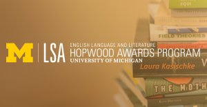 Hopwood Awards Program logo with background of books by Hopwood winners