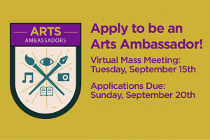 Apply to be an Arts Ambassador!
